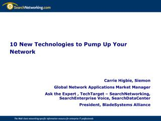 10 New Technologies to Pump Up Your Network
