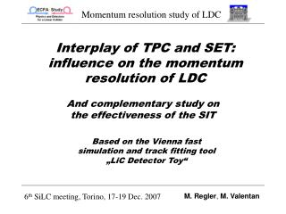 Interplay of TPC and SET: influence on the momentum resolution of LDC