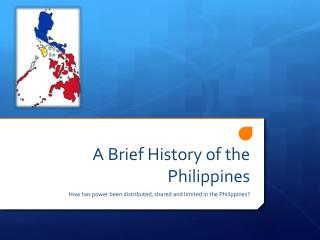 A Brief History of the Philippines