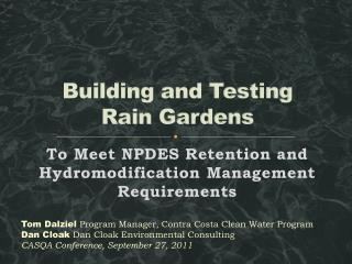 Building and Testing  Rain Gardens