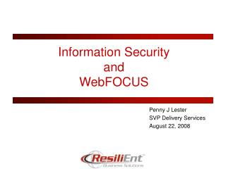 Information Security  and  WebFOCUS