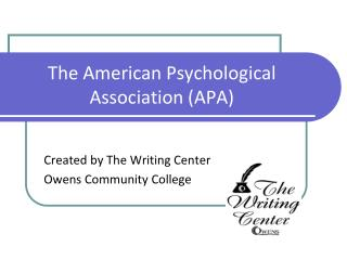 The American Psychological Association (APA)