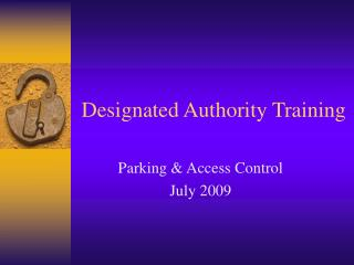 Designated Authority Training