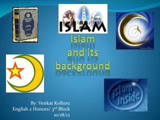 Islam and its         background
