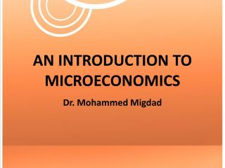 AN INTRODUCTION TO MICROECONOMICS