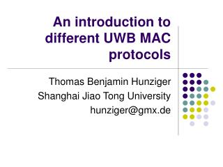 An  introduction  to different UWB MAC  protocols