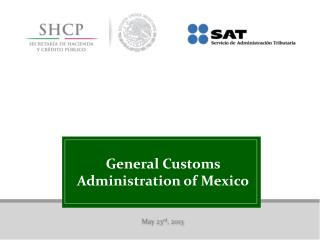 General Customs Administration of Mexico
