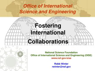 National Science Foundation Office of International Science and Engineering (OISE)