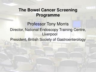 The Bowel Cancer Screening Programme