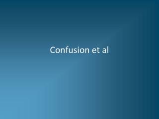 Confusion et al