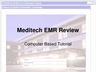 Meditech EMR Review