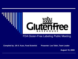 FDA Gluten-Free Labeling Public Meeting