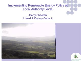 Implementing Renewable Energy Policy at Local Authority Level. Gerry Sheeran