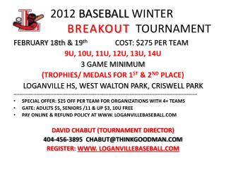 2012  BASEBALL  WINTER BREAKOUT   TOURNAMENT