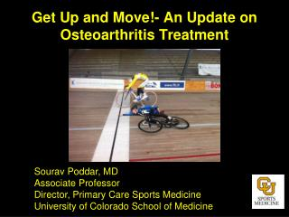 Get Up and Move!- An Update on Osteoarthritis Treatment