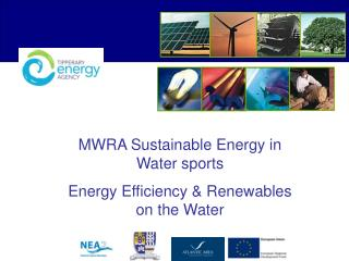 MWRA Sustainable Energy in Water sports Energy Efficiency & Renewables on the Water