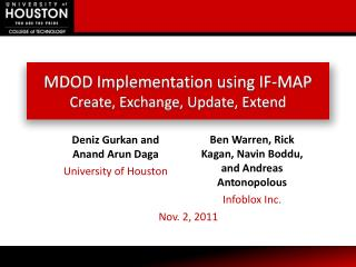 MDOD Implementation using IF-MAP Create, Exchange, Update, Extend
