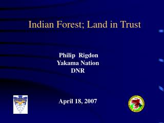 Indian Forest; Land in Trust