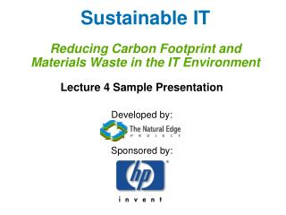 Sustainable IT Reducing Carbon Footprint and Materials Waste in the IT Environment