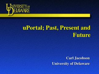 uPortal; Past, Present and Future