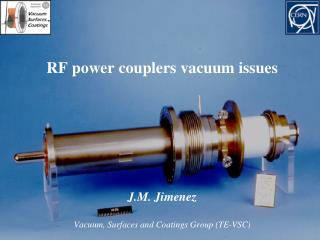 RF power couplers vacuum issues