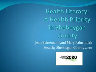 Health Literacy: A Health Priority in Sheboygan County