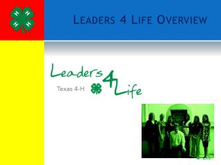 Leaders 4 Life Overview
