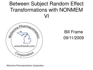 Between Subject Random Effect Transformations with NONMEM VI
