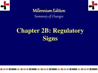 Chapter 2B: Regulatory Signs