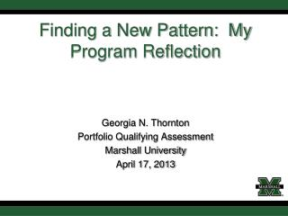 Finding a New Pattern:  My Program Reflection
