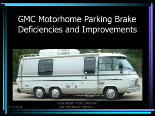 GMC Motorhome Parking Brake Deficiencies and Improvements
