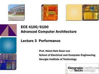 ECE 4100/6100 Advanced Computer Architecture  Lecture 3  Performance