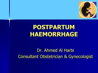 Dr. Ahmed Al Harbi Consultant Obstetrician & Gynecologist