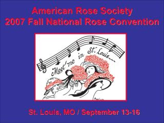 American Rose Society 2007 Fall National Rose Convention