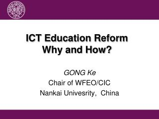 ICT Education Reform Why and How?