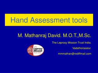 Hand Assessment tools