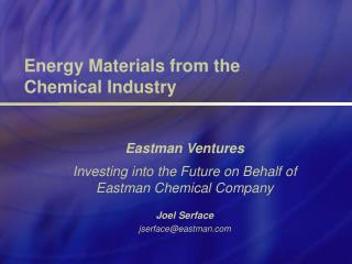 Energy Materials from the Chemical Industry