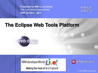 The Eclipse Web Tools Platform