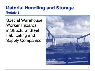 Material Hand l ing and Storage Module 2