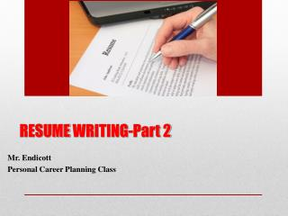 RESUME  WRITING-Part 2