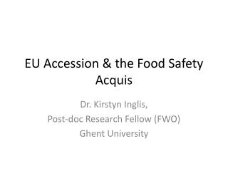 EU Accession & the Food Safety Acquis