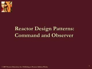 Reactor Design Patterns: Command and Observer