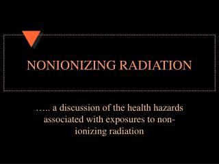 NONIONIZING RADIATION