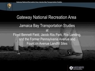 Gateway National Recreation Area