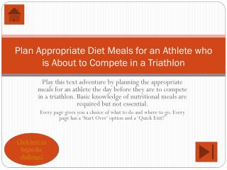 Plan Appropriate Diet Meals for an Athlete who is About to Compete in a Triathlon