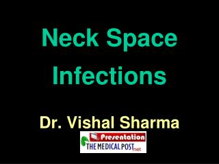 Neck Space Infections