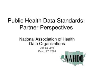 Public Health Data Standards: Partner Perspectives