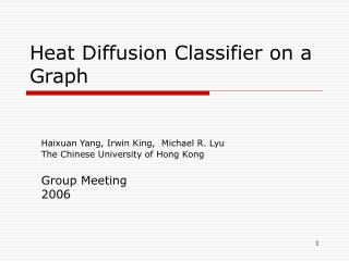 Heat Diffusion Classifier on a Graph