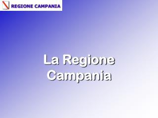 La Regione Campania