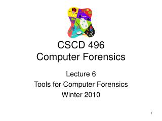 CSCD 496 Computer Forensics